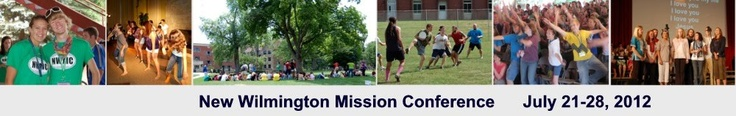 The New Wilmington Mission Conference is a week-long, multi-generational, Presbyterian Church (USA)-related, mission conference held on the campus of Westminster College in western PA (one hour north of Pittsburgh).