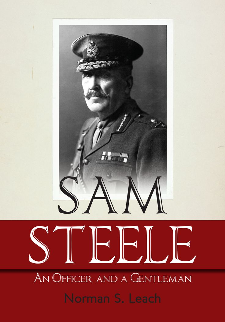 Had there been no Sam Steele, it has been observed, Hollywood would have had to invent him. Born into the comparative stability of the Victorian era's <i>Pax Britannica</i>, Steele lived to witness the postwar turmoil of the Lost Generation. From humble beginnings in what is now Bracebridge, Ontario, to his knighthood in England two years before his death in 1919, Steele's life epitomized the themes of personal adventure, service to crown and country, and the zeal for modernization and…