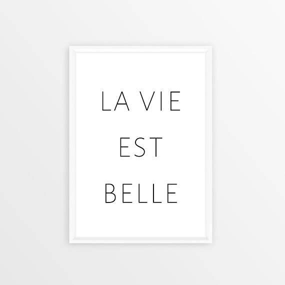Digital Download La Vie Est Belle Life Is Beautiful Etsy Inspirational Wall Art Wall Decor Printables Fashion Wall Art
