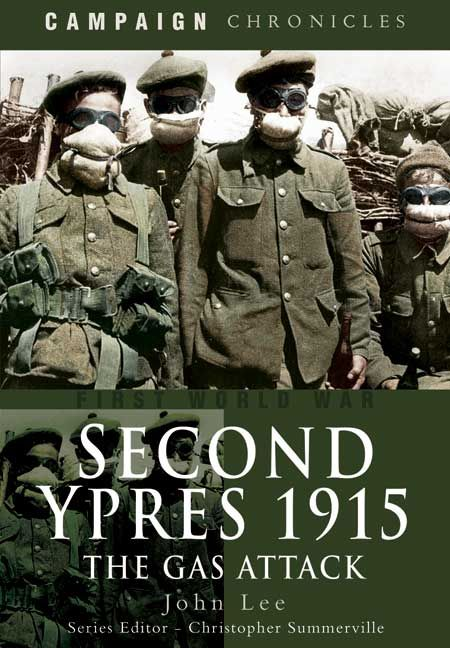 #CampaignChronicle Second Ypres 1915 – The Gas Attack