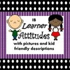 IB Attitude words with pictures and kid friendly descriptions.  See preview for all pages included. *IB Learner Profile words with pictures and kid...