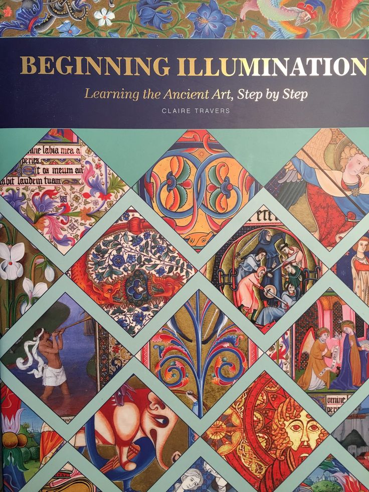 Beginning Illumination, Learn the Ancient Art, Step by Step, book review – Traveling Adventures of a Farm Girl