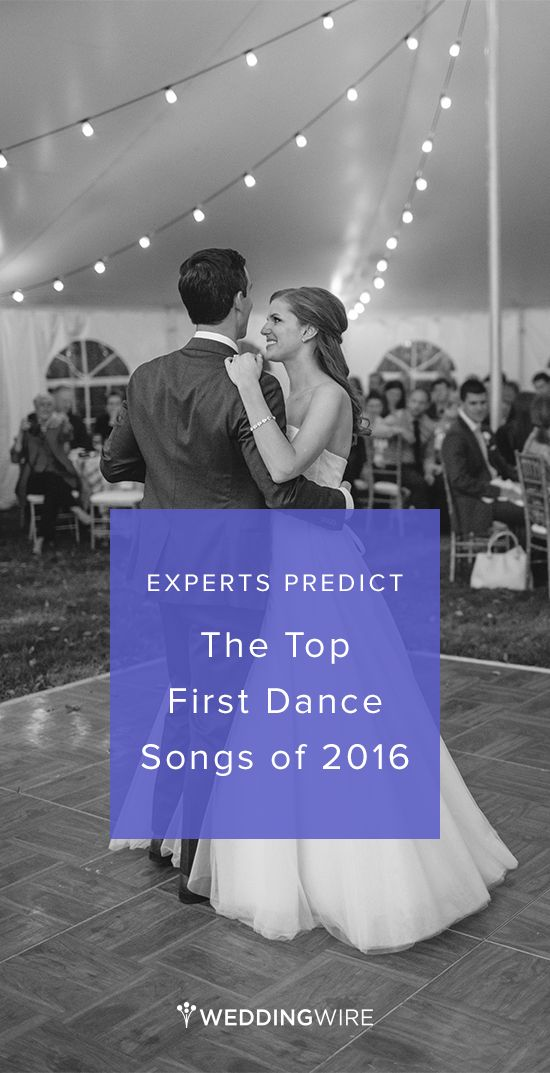 Experts Predict The Top First Dance Songs Of 2016