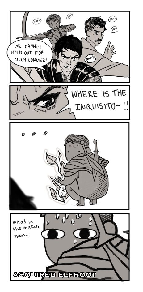 """""""WHERE'S THE INQUISITO-!!"""" ..... Guilty. It's terrible when you're trying to fit but there's a random herb and ugh!"""