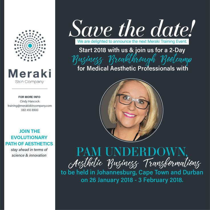 Grow YOUR aesthetic business. You know your service is fantastic, your patients love you, you have a great team in place, you are marketing well, but you are not seeing the profits you should be, or worse yet – you have started to lose money. What should you do? We are delighted to announce the next Meraki training event. Start 2018 with us and join us for a 2-Day Business Breakthrough Bootcamp for Medical Aesthetic Professionals, with Pam Underdown Aesthetic Business Transformations to be…