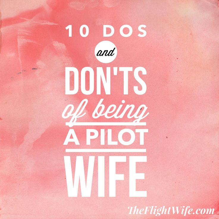 dos and don'ts of pilot wife