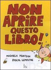 Michaela Muntean - Non aprire questo libro