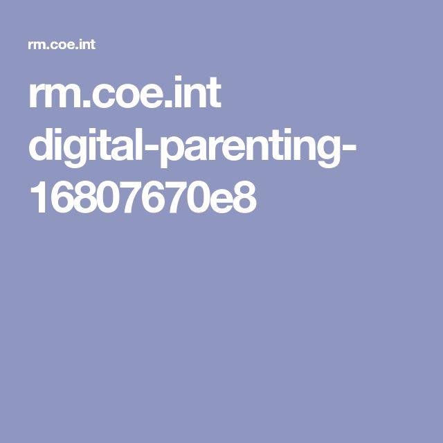 rm.coe.int digital-parenting- 16807670e8