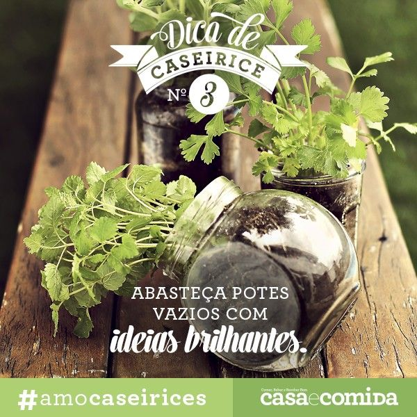 Abasteça potes vazios com ideias brilhantes #amocaseirices