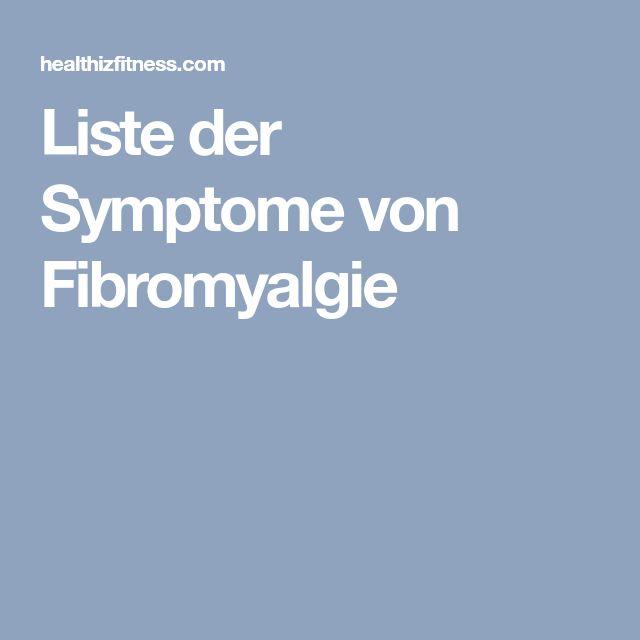 Liste der Symptome von Fibromyalgie