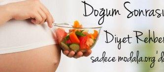 Hamilelik Sonrası Diyet Rehberi