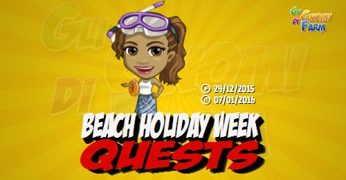 Beach Holiday Week Quests  Inizio previsto per il 24/12/2015 alle ore 13:30 circa Scadenza il 07/01/2016 alle ore 19:00 circa  Hey Agricoltore! E bello rivederti! Il lavoro è stato tantoe i ragazzi si stanno riprendendoin fretta! Ho pensato che sarebbe una buona ideapianificare una festa in spiaggia per i ragazzi! Vuoi dare una mano?  Mancano 16 giorni 5 ore 58 minuti 14 secondi alla scadenza della quest!    Quest #1  Fatti mandare dai tuoi vicini 7 Beach Towels; con gli sconti SmartQuest…