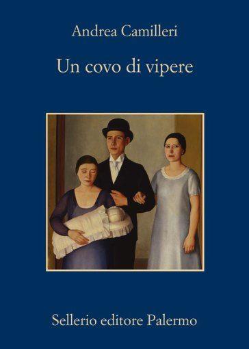 'Un covo di vipere', Andrea Camilleri