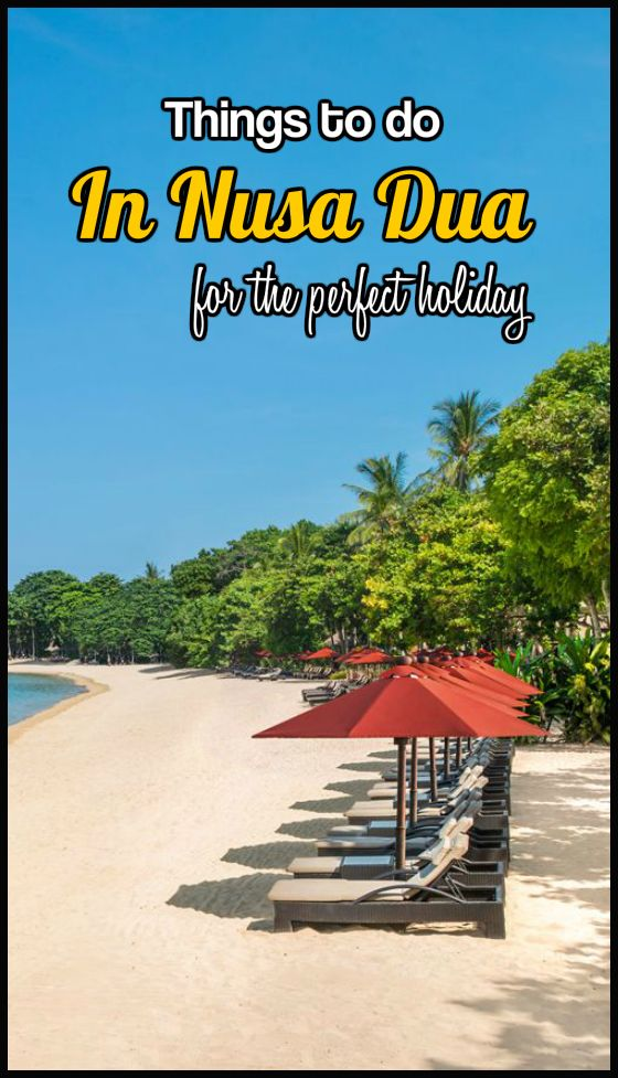 Just need to choose the sun lounger (and 13 other ideas for things to do in Nusa Dua, Bali).