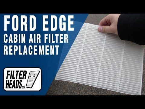 How To Replace Cabin Air Filter  Ford Edge