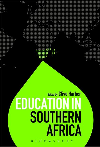 Clive Harber (2013) Education in Southern Africa (London: Bloomsbury Academic)