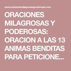 ORACIONES MILAGROSAS Y PODEROSAS: ORACION A LAS 13 ANIMAS BENDITAS PARA PETICIONES IMPOSIBLES