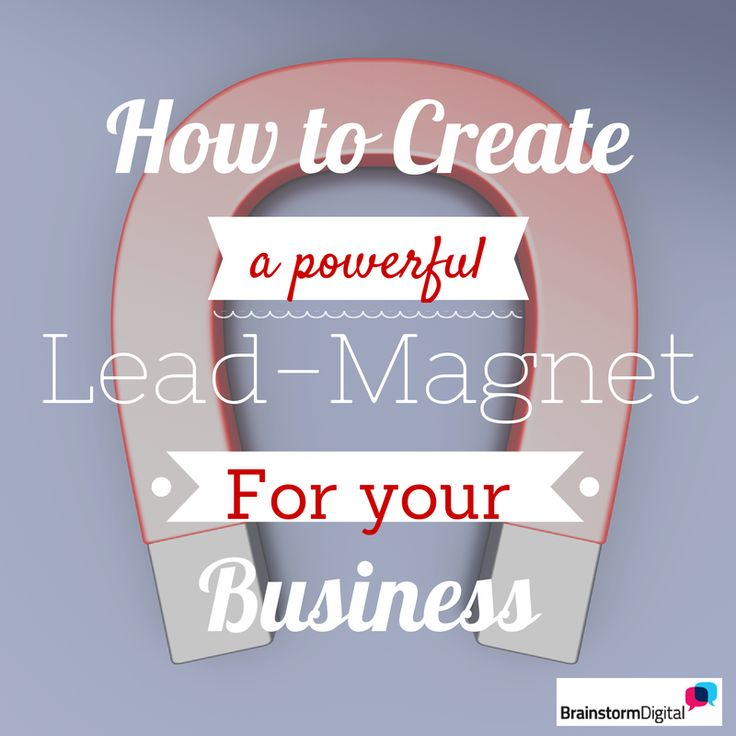 How to build a powerful lead-magnet for your business