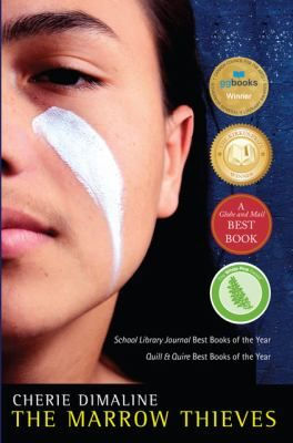 """Marrow Thieves"" (2017), written by Cherie Dimaline (Métis), was a 2018 American Indian Youth Literature Awards Young Adult Honor Book."