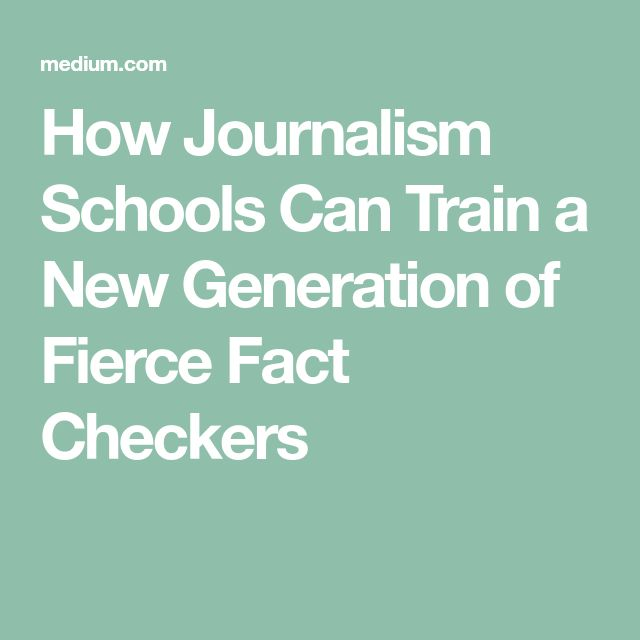 How Journalism Schools Can Train a New Generation of Fierce Fact Checkers