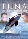 Luna: Spirit of the Whale [DVD] [English] [2007]