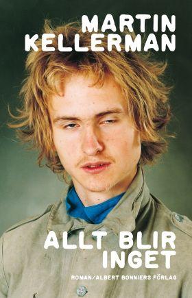 Allt blir inget - Albert Bonniers Förlag