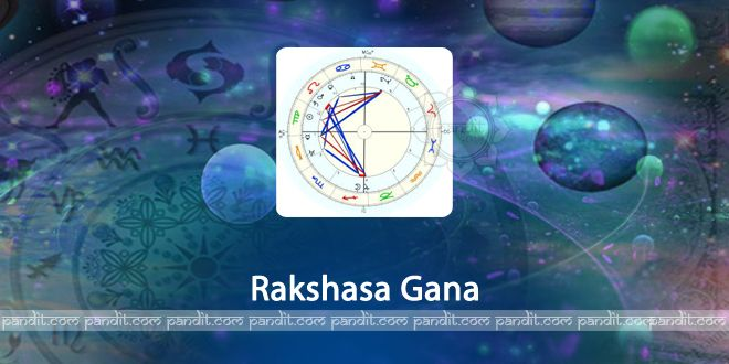 What is Rakshasa Gana? by Rahul Kaushal Astrologer  ----------------------------------------------------- The horoscope matching is done in most of the cases before marriages. As per the Koota matching system, the birth stars in which the Moon gets placed during the birth time of an individual is called the Janma Nakshatra of that individual.   http://www.pandit.com/what-is-rakshasa-gana/