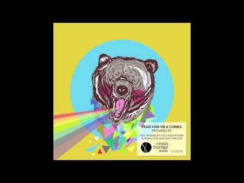 Cumiks ft Fran Von Vie - Promises (Paul Hazendonk & Noraj Cue remix)