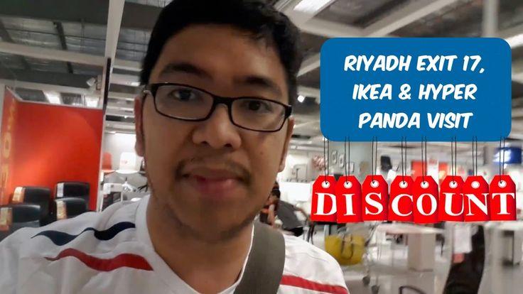 VLOG: Exit 17, Riyadh Ikea, Hyper Panda, SACO 70% to 30% Discount