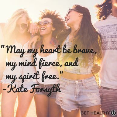 May My Heart Be Brave, My Mind Fierce, and My Spirit Free - Kate Forsyth