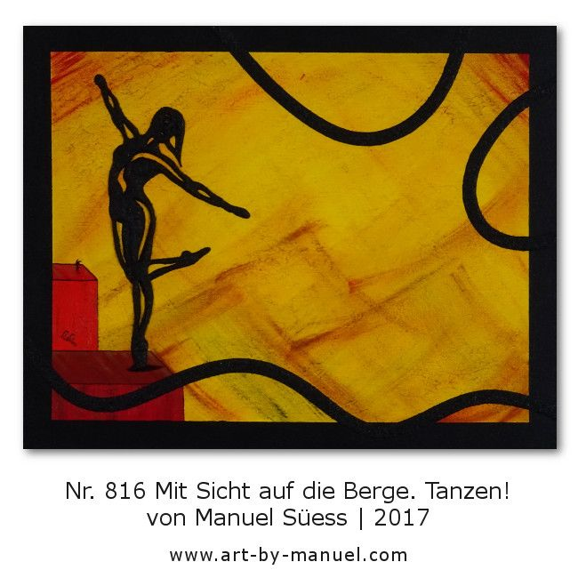 Dance Painting No. 816 Mit Sicht auf die Berge. Tanzen! (2017) by Manuel Süess | Acrylics and modelling paste on canvas | Learn more: http://art-by-manuel.com/en/nr.-816-mit-sicht-auf-die-berge.-tanzen-2017/