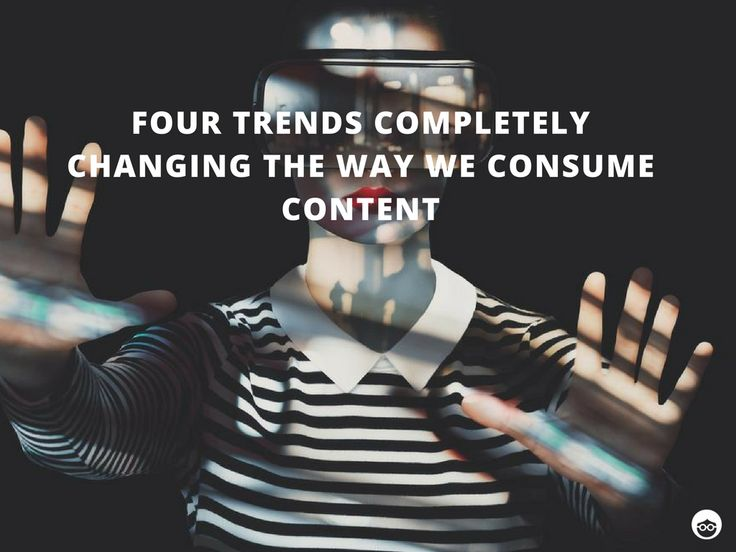 #Contentmarketing is evolving in 2017 with these 4 trends that are changing the way we consume information. #SEM
