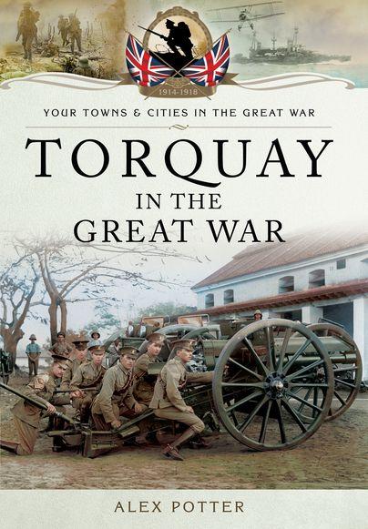 #Torquay in the Great War #WW1