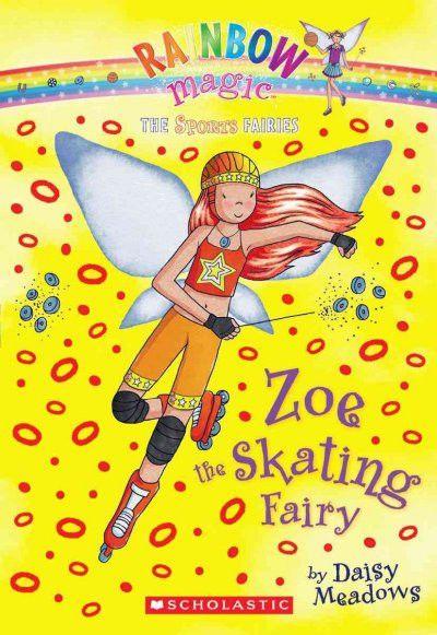 Zoe the Skating Fairy (Rainbow Magic)