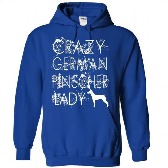 Crazy German Pinscher Lady. - custom t shirt #shirt #clothing