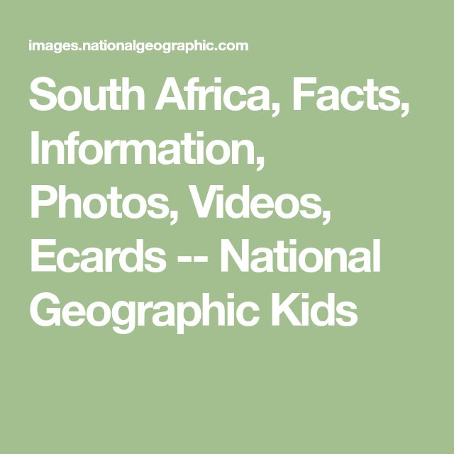 South Africa, Facts, Information, Photos, Videos, Ecards -- National Geographic Kids