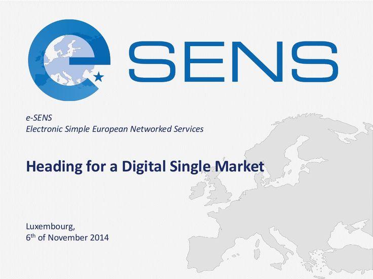 Heading for the Digital Single Market - Carsten Schmidt by e-SENS project via slideshare