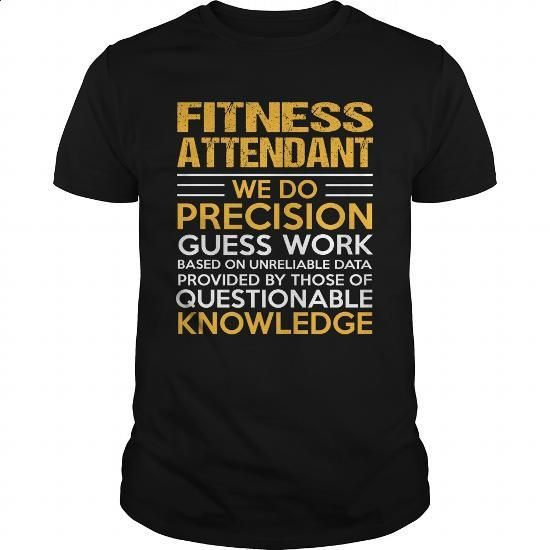 FITNESS-ATTENDANT #shirt #Tshirt. PURCHASE NOW => https://www.sunfrog.com/LifeStyle/FITNESS-ATTENDANT-117473052-Black-Guys.html?60505