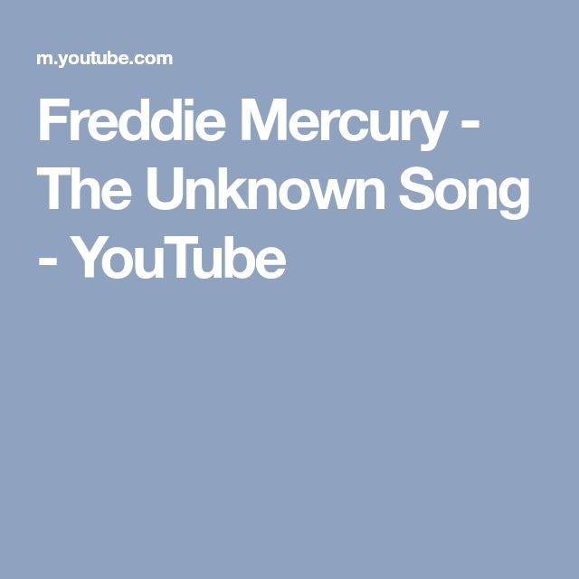 Freddie Mercury - The Unknown Song - YouTube