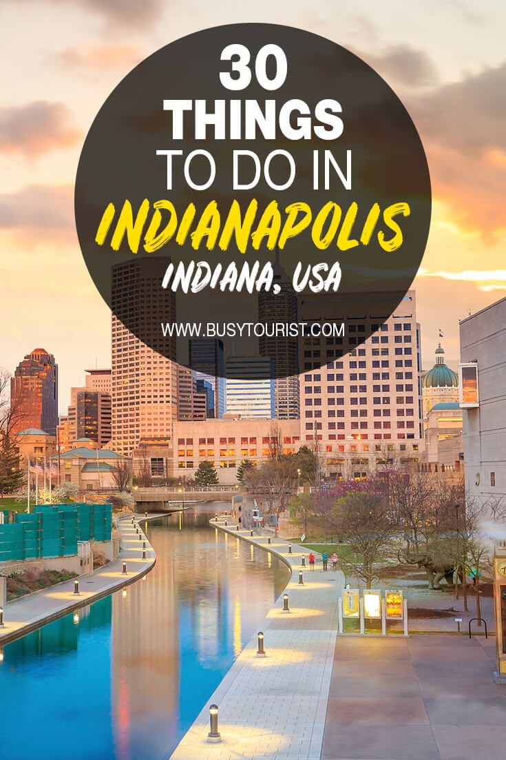 30 Best Fun Things To Do In Indianapolis Indiana Indiana Travel Indianapolis Travel Usa
