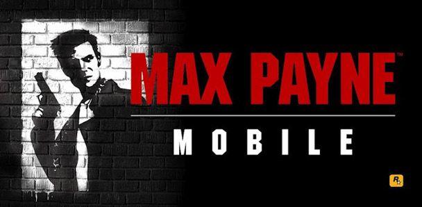 Max Payne Mobile è finalmente disponibile per Android