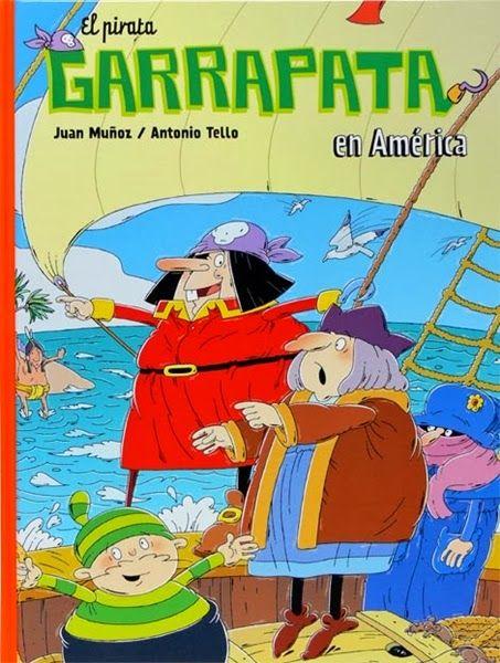 El pirata Garrapata en América, de Juan Muñoz. -Cómic- (ROJO)