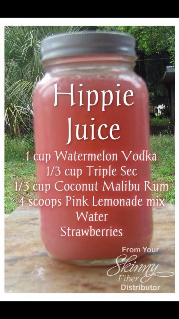 Hippie Juice...Summer is on its way, this sounds like tubing down the river kind of drink!