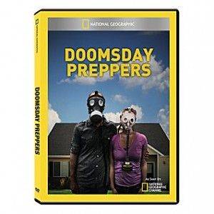 doomsday preppers http://thesurvivalmom.com/2012/06/01/the-unintended-consequences-of-natgeos-doomsday-preppers/
