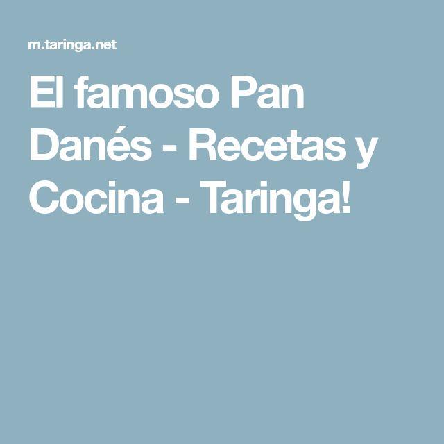 El famoso Pan Danés - Recetas y Cocina - Taringa!