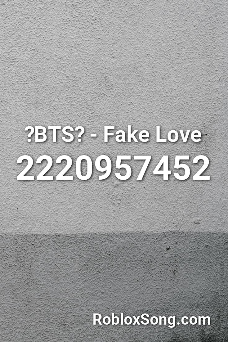 Bts Fake Love Roblox Id Roblox Music Codes In 2020 Fake Love Roblox Songs