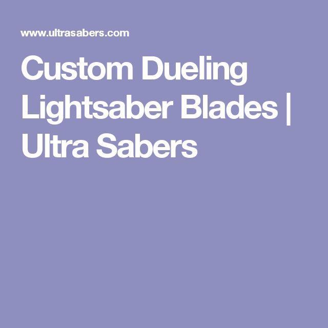 Custom Dueling Lightsaber Blades | Ultra Sabers