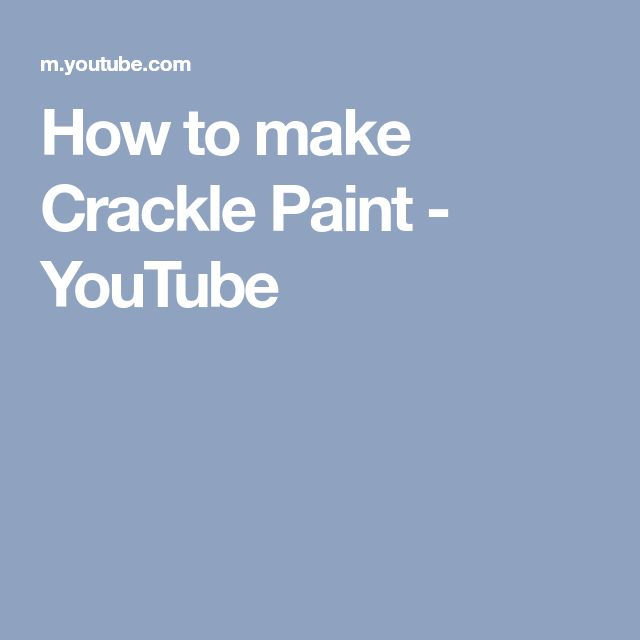 How to make Crackle Paint - YouTube