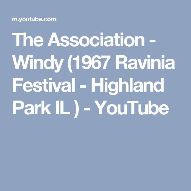 The Association - Windy (1967 Ravinia Festival - Highland Park IL ) - YouTube