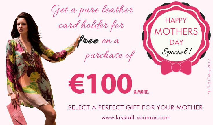 Get a pure leather Card holder for free on a purchase of €100 and more. Surprise your Mother with a perfect gift from Krystall Soamas collections of Spring/Summer 2017 Scarves and Tunics.